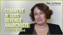 Isabelle Attard : 'Comment je suis devenue anarchiste'