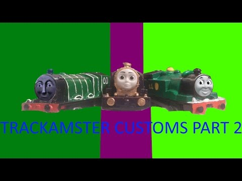 trackmaster customs part 2