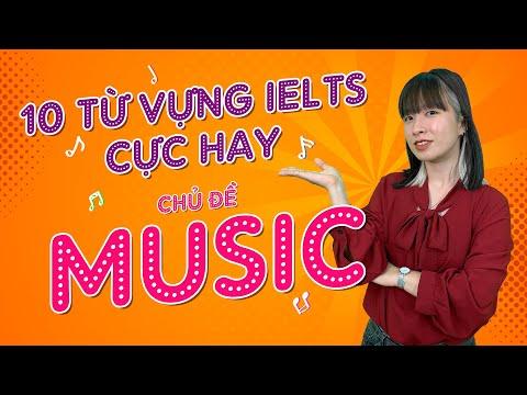 Luyện thi IELTS cấp tốc || 10 từ vựng IELTS CỰC HAY chủ đề: MUSIC