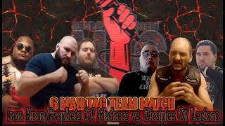 Iron Bison/Prophets Of Madness vs Dicsiples of Legion (Monday Night Mc)