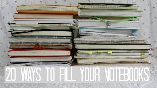 20 Ways to Fill Your Notebooks
