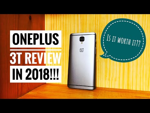 OnePlus 3T Review in 2018!!! Is it worth it in 2018??
