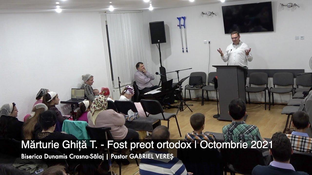 Download Mărturie Ghiță T. - Fost preot ortodox | Biserica Dunamis Crasna | Octombrie 2021