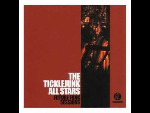 The Ticklejunk All Stars - Wu Sai Na