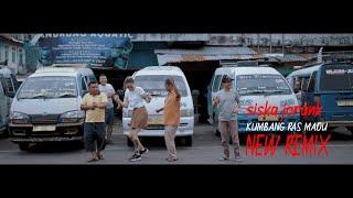 #remixkaro KUMBANG RAS MADU | SISKA JORANK | REMIX TERBARU 2021