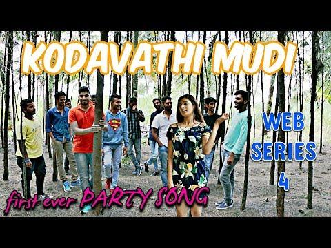 KODAVATHI MUDI | KODAVA VALAGA | KODAVA SONG | PARTY SONG | WEB SERIES-4