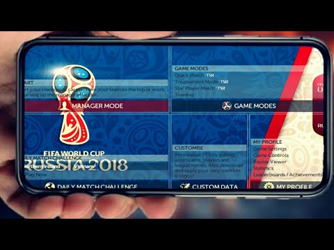 FTS 18 FIFA WORLD CUP 2018 RUSSIA ATUALIZADO LOGO KIT 300MB