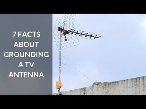 How to Ground a TV Antenna - Long Range Signal