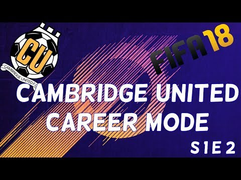 CAMBRIDGE UNITED CAREER MODE S1E1: The beginning of our journey!