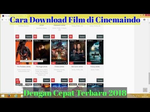 Tutorial Cara Download Film di Cinemaindo Dengan Cepat Terbaru 2018