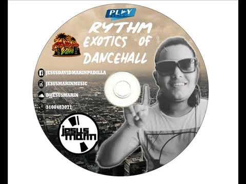 EXOTIC DANCEHALL RYTHMS - DJ JESUS MARIN