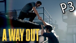 A Way Out《逃出生天》Part 3 携手越獄 - 老吳x白白魚