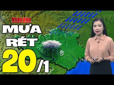 Dự báo thời tiết hôm nay mới nhất ngày 20/1   Trời mưa rét   Dự báo thời tiết 3 ngày tới