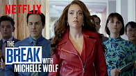 The Break with Michelle Wolf | Featuring a Strong Female Lead | Netflix - Продолжительность: 3 минуты 17 секунд