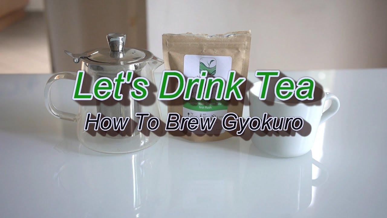 How To Brew Gyokuro Green Tea Youtube