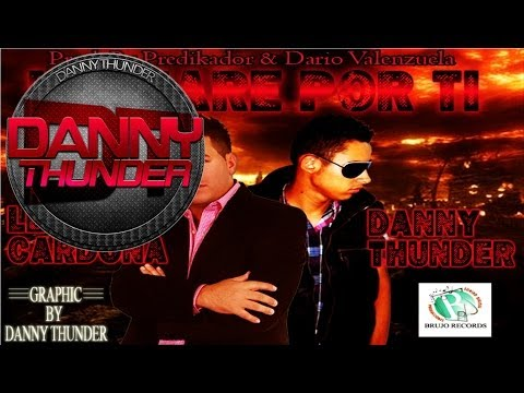 Danny Thunder Ft. Leo Cardona - Luchare Por Ti (Audio)