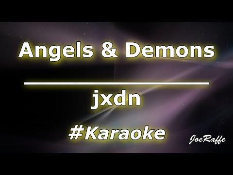 jxdn – Angels & Demons (Karaoke)