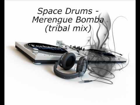 Space Drums - Merengue Bomba (Tribal Mix)