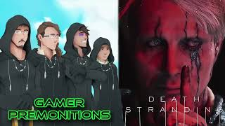 Gamer Premonitions #18: Death Stranding