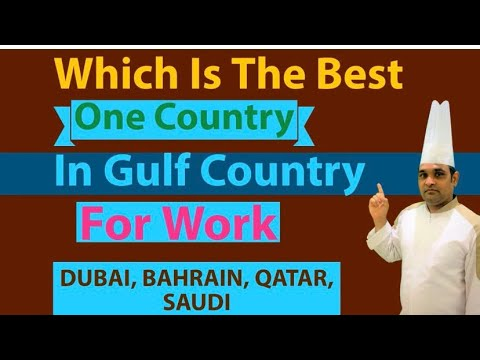 which countries are best To work| Saudi Bahrain Qatar Dubai  / Where you can work in the Middle East