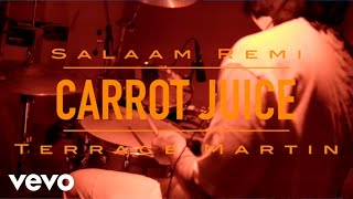 Play Carrot Juice (feat. Terrace Martin)