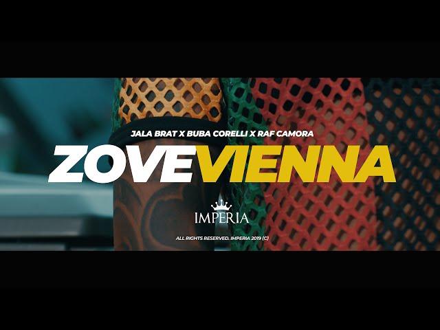 Jala Brat x Buba Corelli x Raf Camora - Zove Vienna