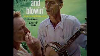 Pickin' And Blowin' [1957] - George Pegram And Walter Red Parham