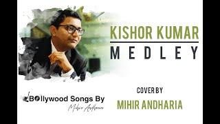 KISHORE KUMAR | Bollywood Retro Medley | UNPLUGGED | Mp3 | OLD SONG | Mihir Andharia