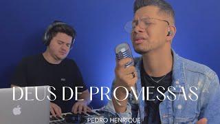 Deus de promessas - Pedro Henrique [COVER]