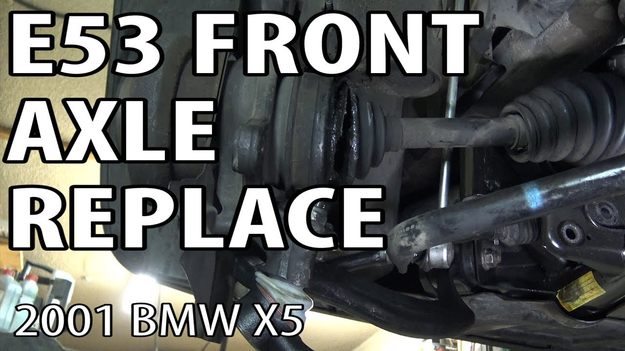 e53 front axle torn cv boot full replacement similar to e46 xi