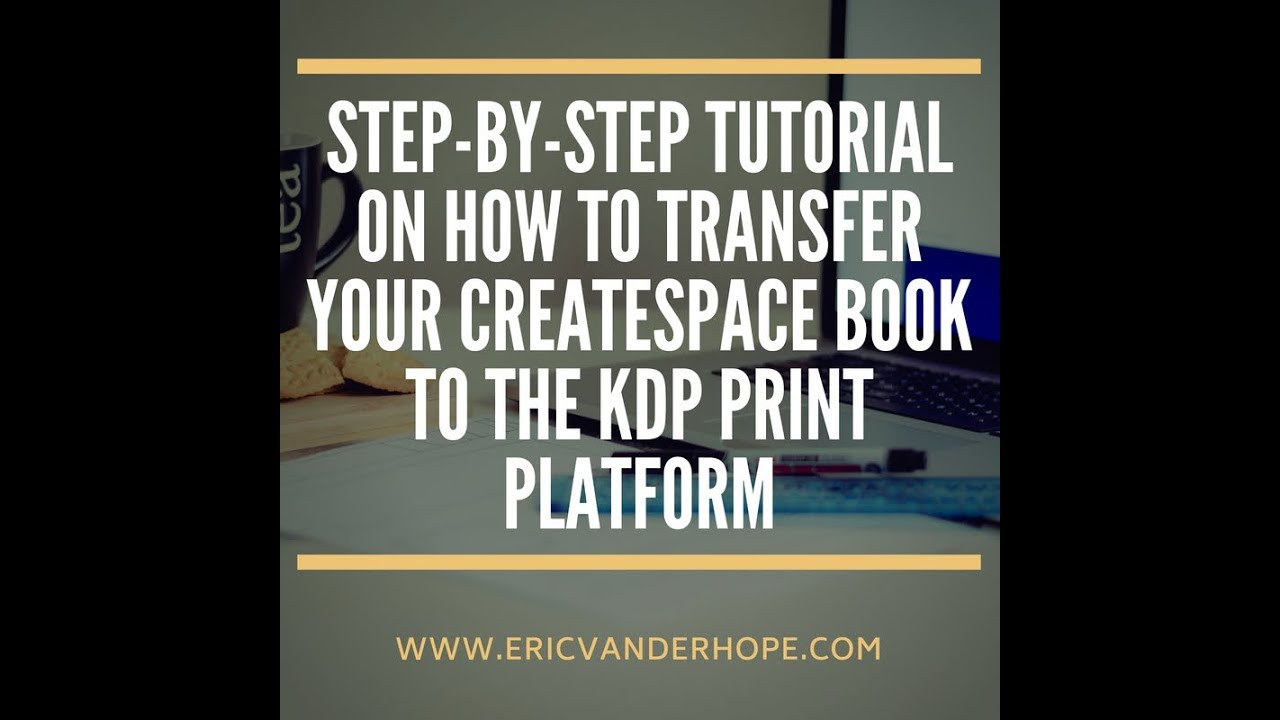 Createspace vs  KDP Print – it's time to make the switch | Official