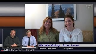 Michelle Walling & Emma Louise, New Earth Discussion Episode 22 Forum of Reality