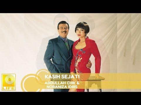 Abdullah Chik & Noraniza Idris - Kasih Sejati (Official Audio)