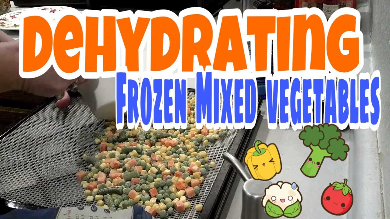 Dehydrating Frozen Mixed Vegetables For Food Storage