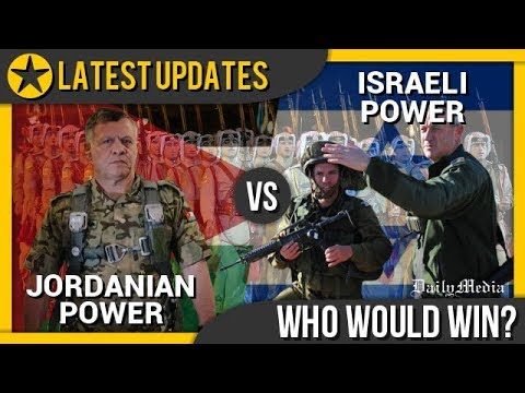 Jordan vs Israel - Military Power Comparison 2018 (Latest Updates)