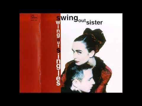 Swing Out Singles ( Swing Out Sister )