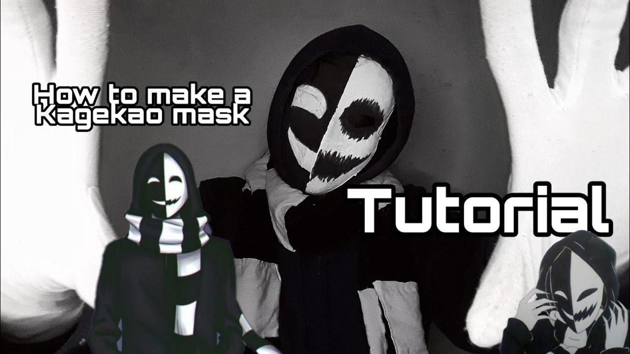 Creepypasta - How to make a Kagekao mask