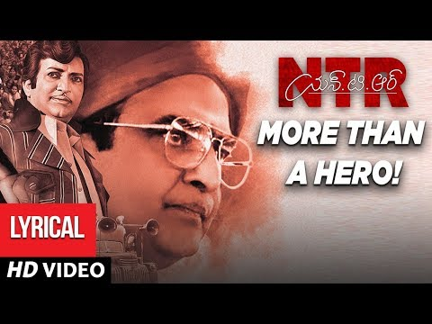 NTR, More than a hero! Lyrical Video Song | NTR Biopic | Kaala Bhairava, Prudhvi Chandra