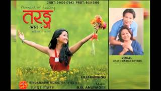 Jukebox [TARANGA-2] तरङग-२|| Full AudioSongs|| Bindabasi Music Penned by Lilu Gurung