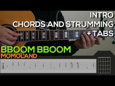 MOMOLAND - BBoom BBoom Guitar Tutorial [INTRO, CHORDS AND STRUMMING / PLUCKING + TABS]