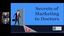 Learn the Secrets of Marketing to Doctors