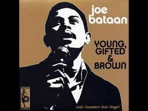 JOE BATAAN - YOUNG,GIFTED AND BROWN