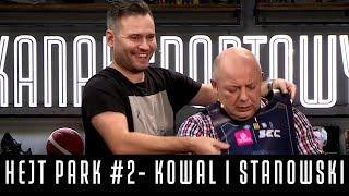 HEJT PARK #2 - KOWAL I STANOWSKI