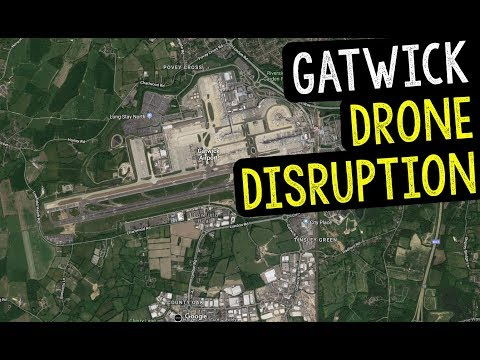 GATWICK AIRPORT DRONE DISRUPTION NEWS - CAN DRONES CRASH A PLANE