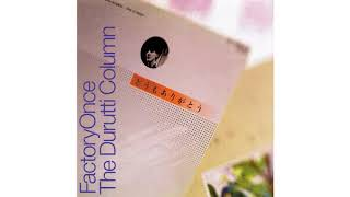 The Durutti Column - Mercy Dance (Live Version)