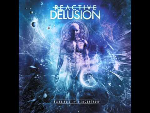 Reactive delusion - Paradox of perception [FULL EP] 2015