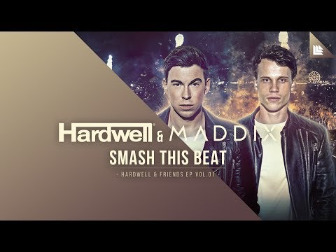 Hardwell & Maddix - Smash This Beat