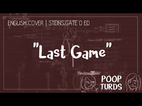Last Game | English Cover | Steins;Gate 0 ED