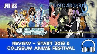 Review - Start 2018 e Coliseum Anime Festival