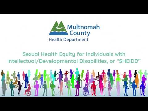 Sexuality Health Equity: Youth with Intellectual & Developmental Disabilities